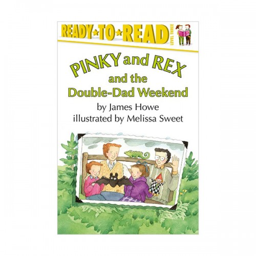 Ready To Read 3 : Pinky and Rex and the Double-Dad Weekend (Paperback)