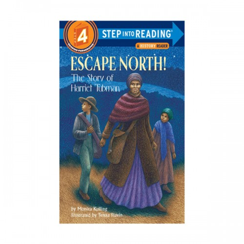 RL 3.6 : Step into Reading 4 : Escape North! : The Story of Harriet Tubman (Paperback)
