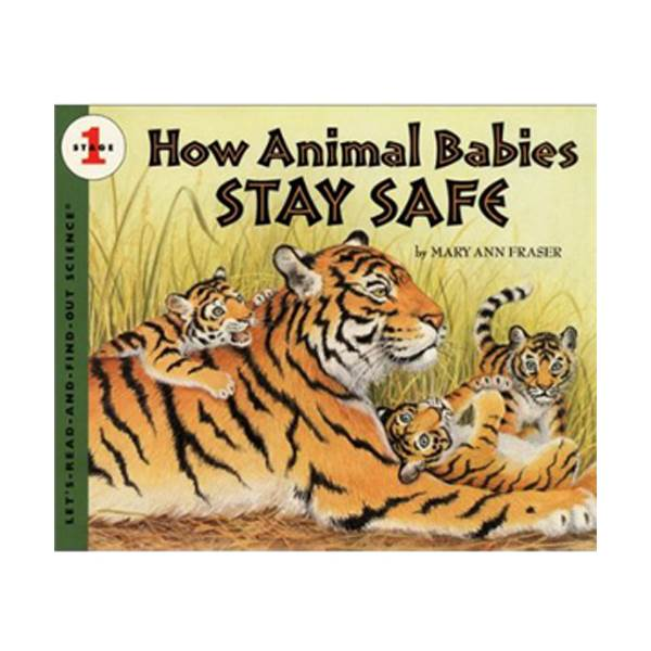 Let's Read And Find Out Science Level 1 : How Animal Babies Stay Safe (Paperback)