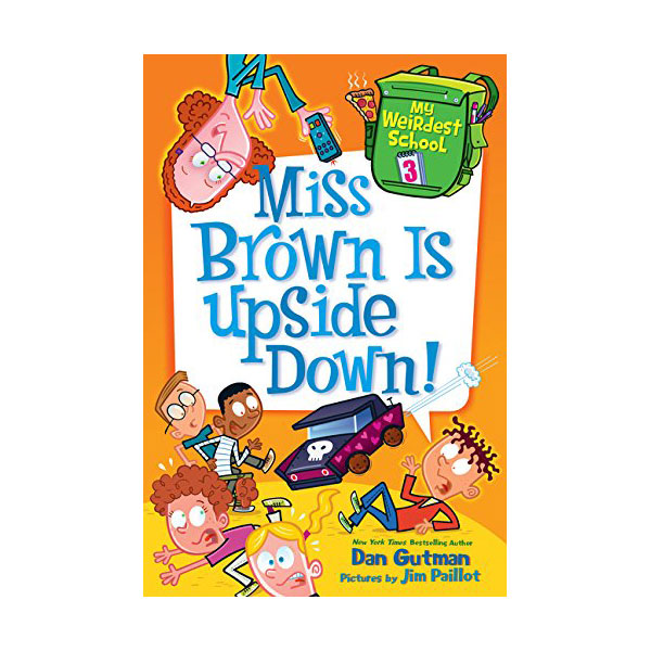 RL 3.8 : My Weirdest School #3 : Miss Brown Is Upside Down! (Paperback)
