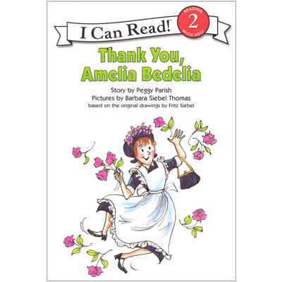 RL 2.6 : I Can Read Book Level 2 : Thank You, Amelia Bedelia (Paperback)