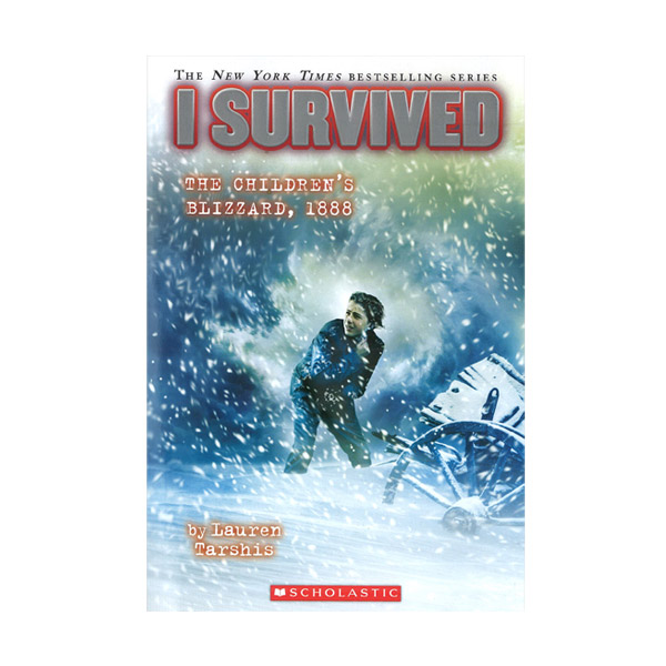 I Survived #16 : I Survived the Children's Blizzard 1888 (Paperback)