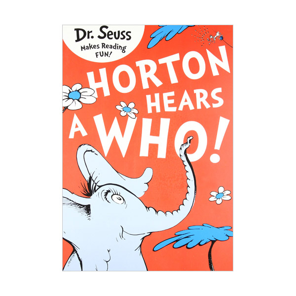Dr. Seuss Readers : Horton Hears A Who! (Paperback, 영국판)