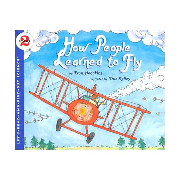 RL 3.8 : Let's Read And Find Out Science 2 : How People Learned to Fly (Paperback)