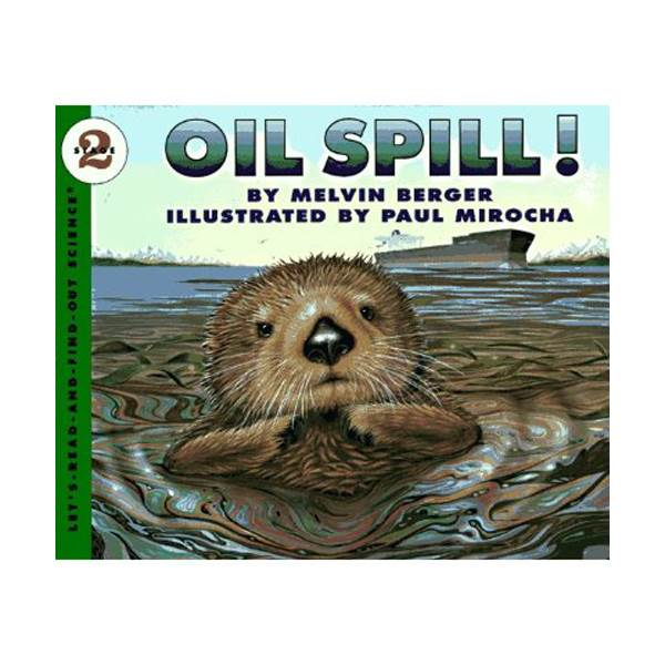RL 3.8 : Let's Read And Find Out Science 2 : Oil Spill (Paperback)