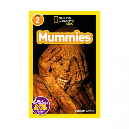 RL 3.8 : National Geographic Kids Readers Level 2 : Mummies (Paperback)