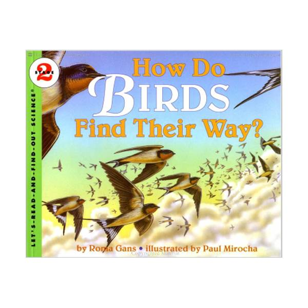 RL 3.9 : Let's Read And Find Out Science 2 : How Do Birds Find Their Way? (Paperback)