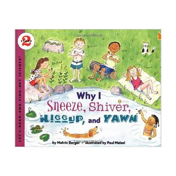 RL 3.9 : Let's Read And Find Out Science 2 : Why I Sneeze, Shiver, Hiccup, and Yawn (Paperback)