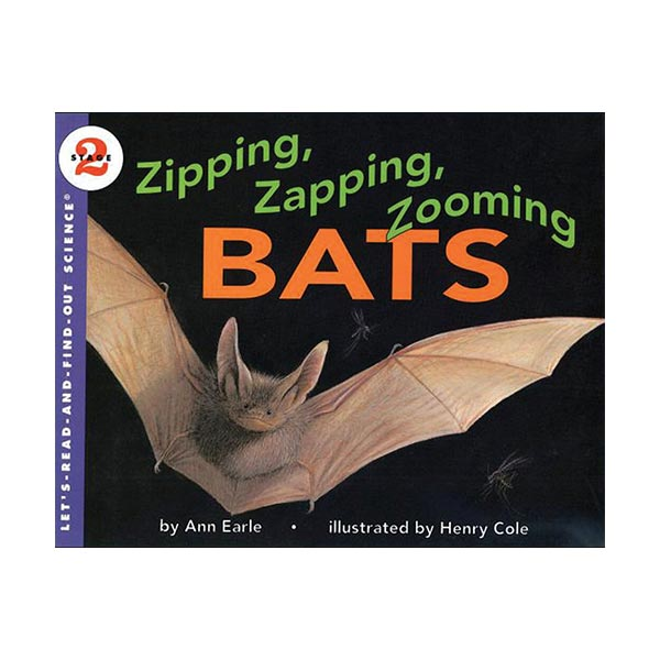 RL 3.9 : Let's Read And Find Out Science 2 : Zipping, Zapping, Zooming Bats (Paperback)