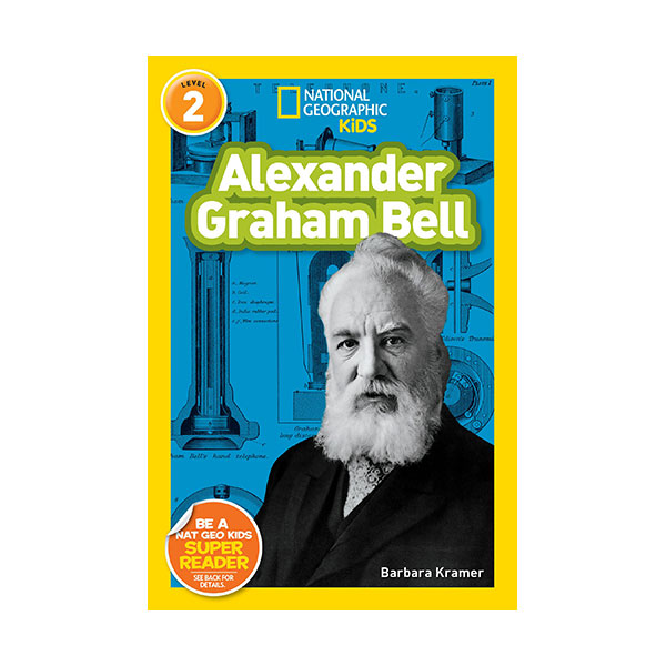 RL 3.9 : National Geographic Kids Readers Level 2 : Alexander Graham Bell(Paperback)