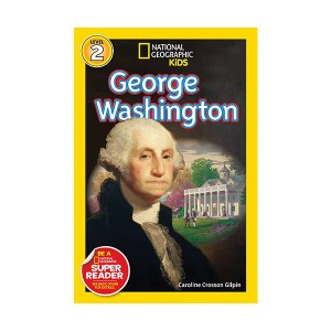 RL 3.9 : National Geographic Kids Readers Level 2 : George Washington (Paperback)