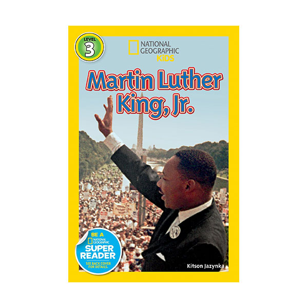 RL 3.9 : National Geographic Readers Level 3 : Martin Luther King, Jr. (Paperback)