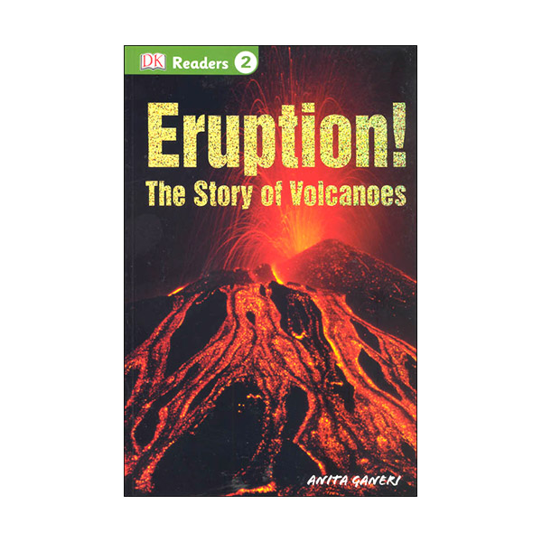 RL 4.0 : DK Readers Level 2 : Eruption!: The Story of Volcanoes (Paperback)