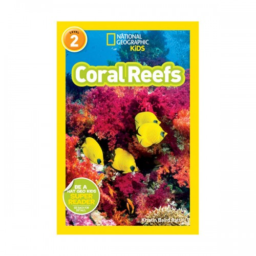 RL 4.0 : National Geographic Kids Readers Level 2 : Coral Reefs (Paperback)