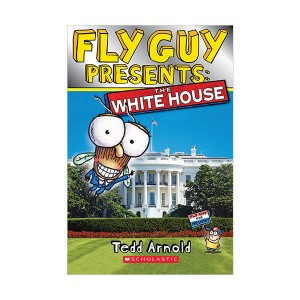 Scholastic Reader Level 2 : Fly Guy Presents: The White House (Paperback)