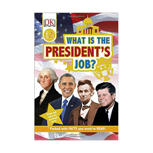 RL 4.1 : DK Readers Level 2 : What is the President's Job? (Paperback)