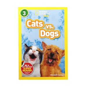 RL 4.1 : National Geographic Kids Readers Level 3 : Cats vs. Dogs (Paperback)