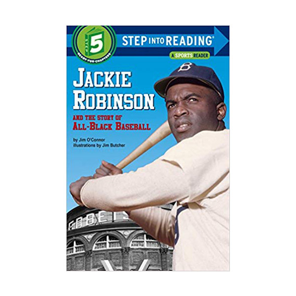 RL 4.1 : Step into Reading 5 : Jackie Robinson and the Story of All-Black Baseball (Paperback)