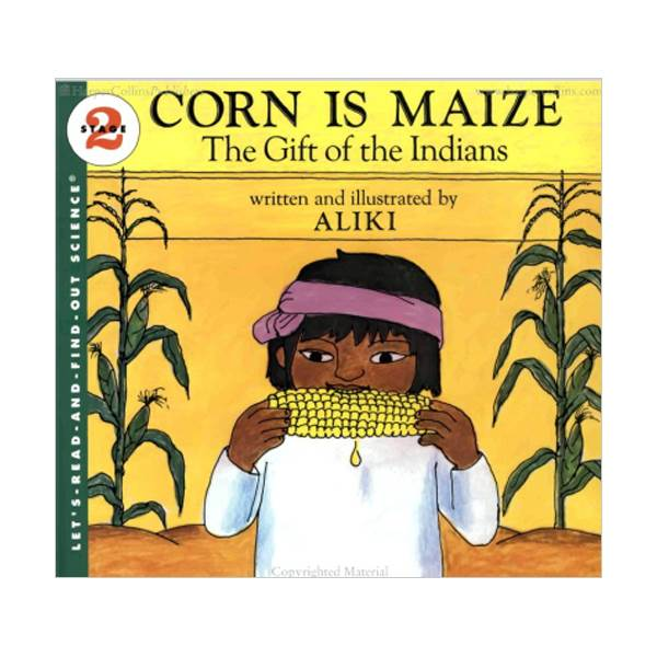 RL 4.2 : Let's Read And Find Out Science 2 : Corn Is Maize : The Gift of the Indians (Paperback)