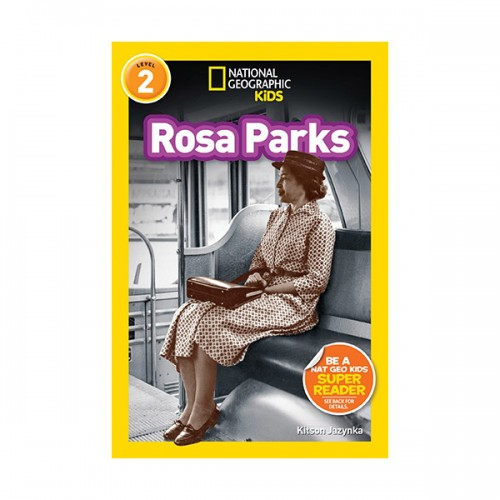 RL 4.2 : National Geographic Kids Readers Level 2 : Rosa Parks (Paperback)