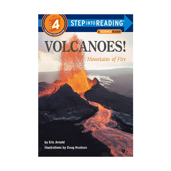 RL 4.2 : Step Into Reading 4 : Volcanoes! Mountains of Fire (Paperback)