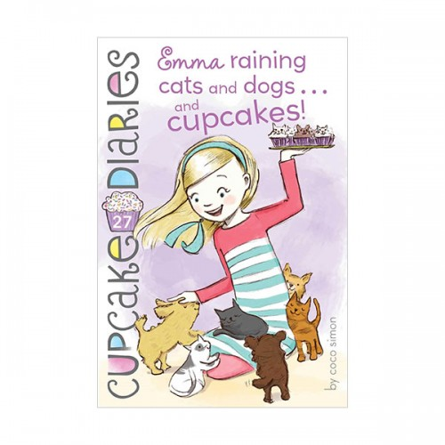 RL 4.3 : Cupcake Diaries # 27 : Emma Raining Cats and Dogs . . . and Cupcakes! (Paperback)