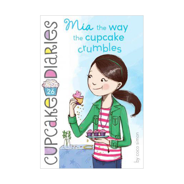 RL 4.3 : Cupcake Diaries #26 : MIA the Way the Cupcake Crumbles (Paperback)