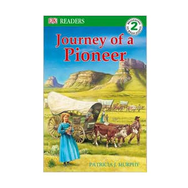 RL 4.3 : DK Readers Level 2: Journey of a Pioneer (Paperback)