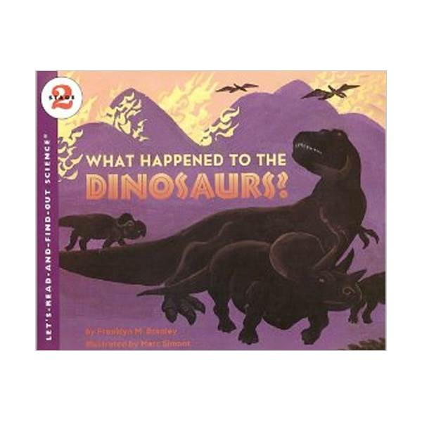 RL 4.3 : Let's Read And Find Out Science 2 : What Happened to the Dinosaurs? (Paperback)