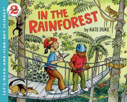 RL 4.3 : Let's Read And Find Out Science Level 2 : In the Rainforest (Paperback)