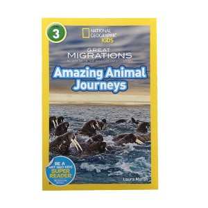 RL 4.3 : National Geographic Kids Readers Level 3 : Great Migrations: Amazing Animal Journeys (Paperback)