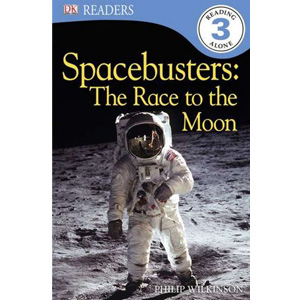 RL 4.4 : DK Readers Level 3 : Spacebusters : The Race to the Moon(Paperback)
