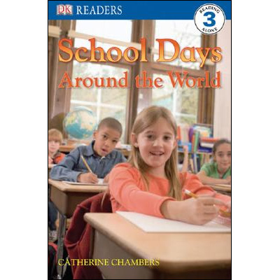 RL 4.4 : DK Readers Level 3: School Days Around the World (Paperback)