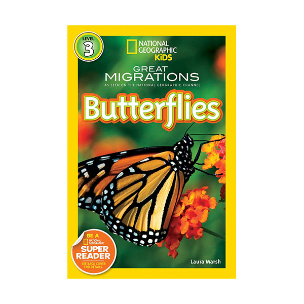 RL 4.4 : National Geographic Kids Readers Level 3 : Great Migrations: Butterflies (Paperback)
