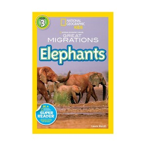 National Geographic Kids Readers Level 3 : Great Migrations: Elephants (Paperback)