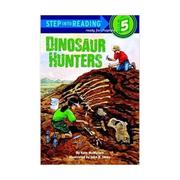 RL 4.4 : Step into Reading 5 : Dinosaur Hunters (Paperback)