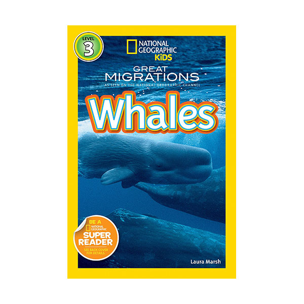 RL 4.5 : National Geographic Kids Readers Level 3 : Great Migrations: Whales (Paperback)