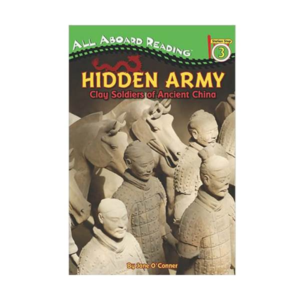 RL 4.6 : All Aboard Reading Level 3 : Hidden Army: Clay Soldiers of Ancient China (Paperback)