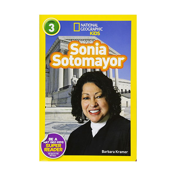 National Geographic Kids Readers Level 3 : Sonia Sotomayor (Paperback)