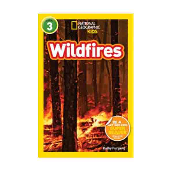 RL 4.6 : National Geographic Kids Readers Level 3 : Wildfires (Paperback)