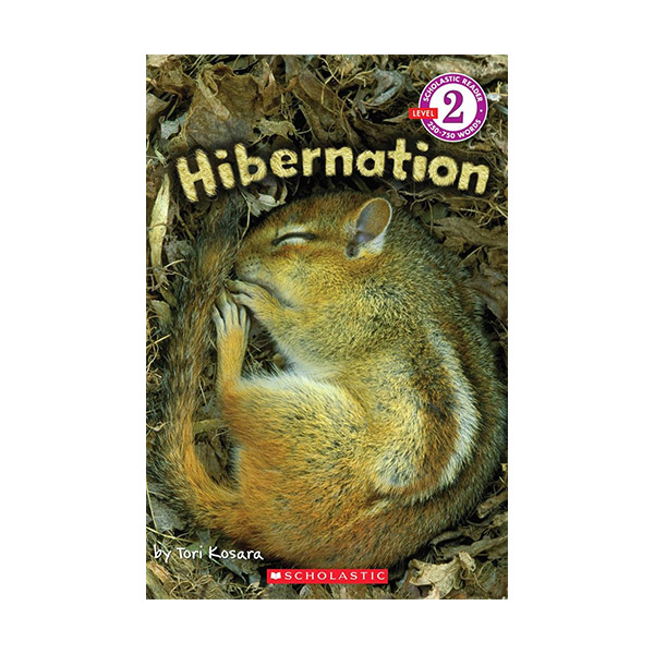 RL 4.6 : Scholastic Reader Level 2 : Hibernation (Paperback)