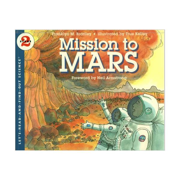RL 4.7 : Let's Read And Find Out Science 2 : Mission to Mars (Paperback)