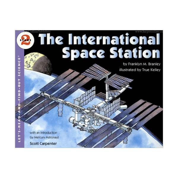 RL 4.7 : Let's Read And Find Out Science 2 : The International Space Station (Paperback)