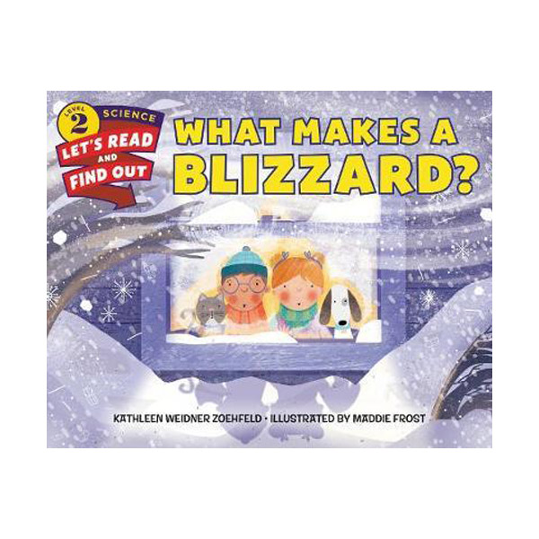 RL 4.7 : Let's Read And Find Out Science 2 : What Makes a Blizzard? (Paperback)