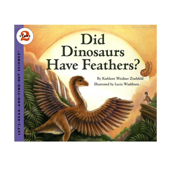 RL 4.8 : Let's Read And Find Out Science 2 : Did Dinosaurs Have Feathers (Paperback)