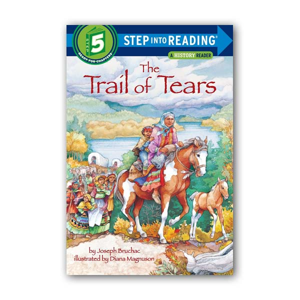 RL 4.8 : Step into Reading 5 : The Trail of Tears (Paperback)