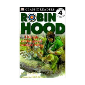 RL 4.9 : DK Readers Level 4 : Robin Hood: The Tale of the Great Outlaw Hero (Paperback)