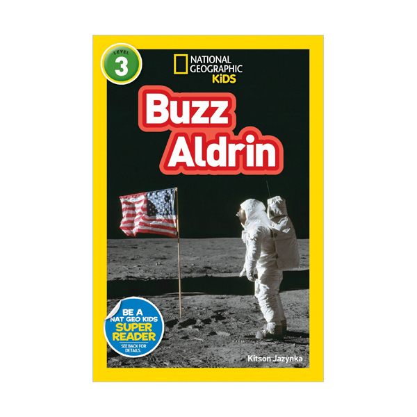 National Geographic Kids Readers Level 3 : Buzz Aldrin (Paperback)