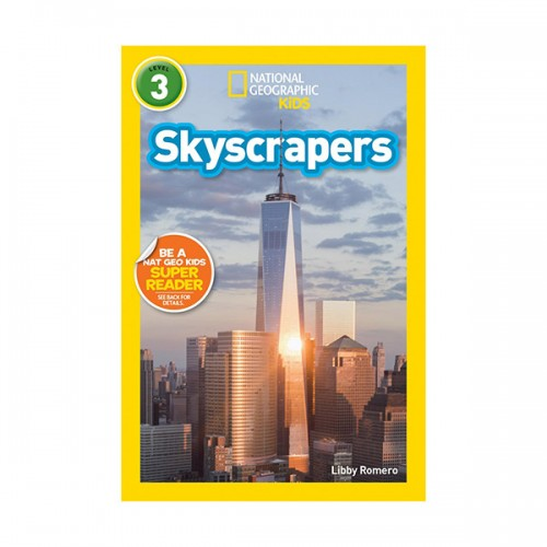RL 4.9 : National Geographic Kids Readers Level 3 : Skyscrapers (Paperback)