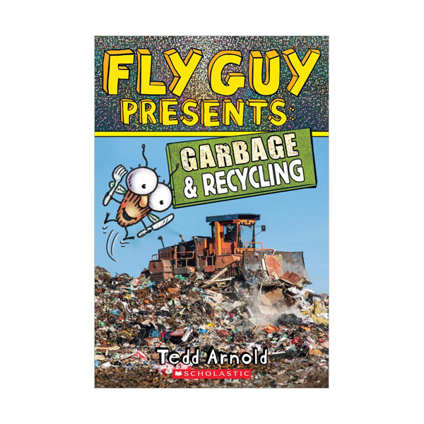 RL 4.9 : Scholastic Reader Level 2 : Fly Guy Presents : Garbage and Recycling (Paperback)